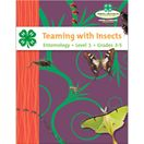 Teaming With Insects - Level 1 National 4-H Curriculum