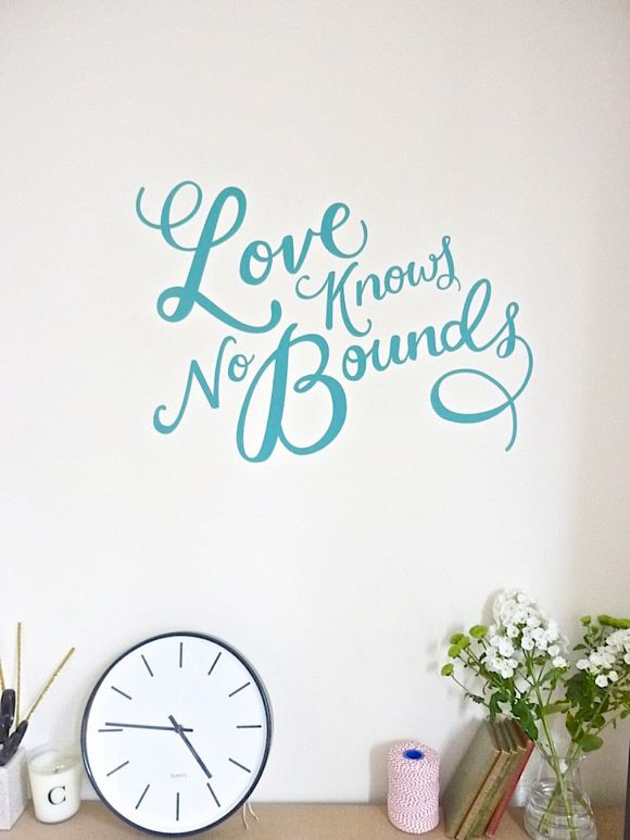 Love knows no bounds...: The Scripts, Inspiration Wall, Idea, Quotes, Decoration, Wall Decals, Hands Letters, Bound Wall, Wall Stickers