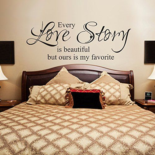 Beautiful Love Wall Decal Quotes Vinyl Wall Lettering Romantic Master Bedroom Wall Decal Saying Every Love Story Is Beautiful but Ours Is My Favorite£¨Medium,White£© GECKOO http://www.amazon.com/dp/B014ZTGXK2/ref=cm_sw_r_pi_dp_wCznwb14PZTA8