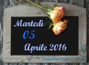 """TuttoPerTutti: 05 APRILE 2016 - Martedì Buon martedì """"d'autunno""""!! Eh si... freddo, cielo grigio e pioggia... sembra ottobre!   Compleanni, addii, storia e le notizie curiose: Almanacco completo in 1 clik sul blog ----> http://tucc-per-tucc.blogspot.it/2016/04/05-aprile-2016-martedi.html"""