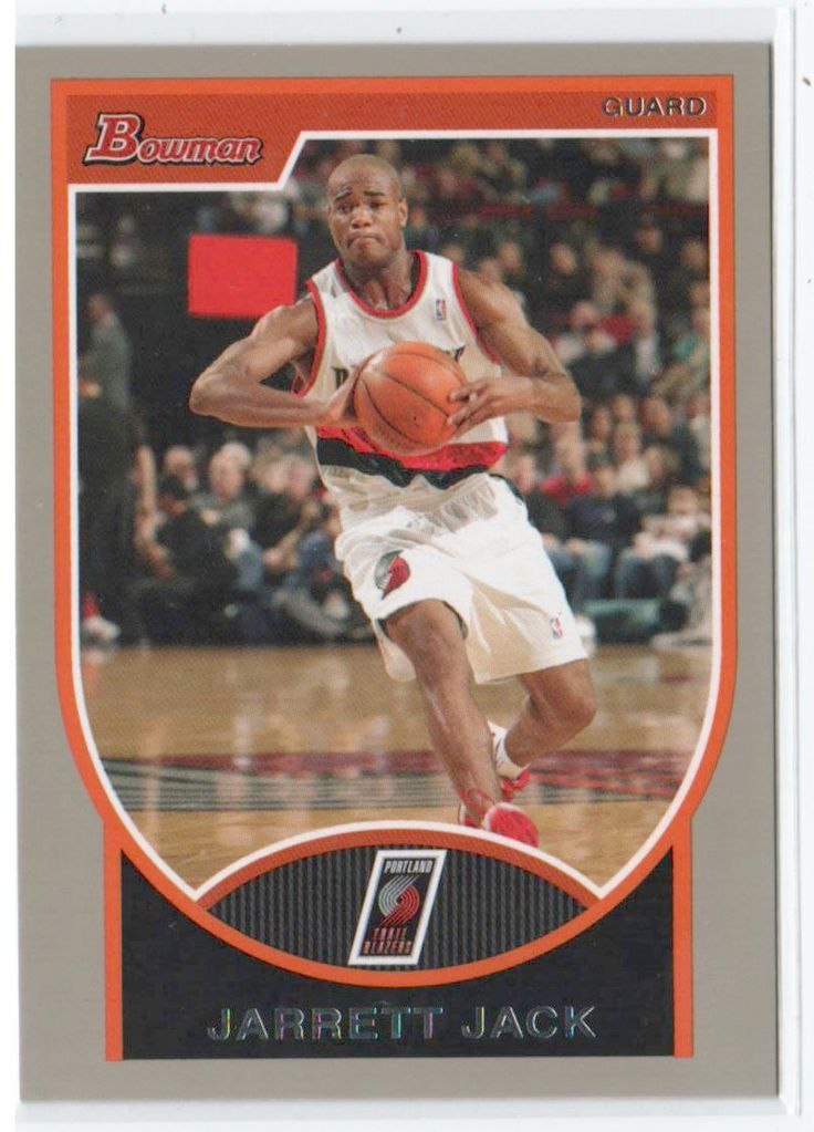 2007 Bowman Silver Jarrett Jack /199 Portland Trail Blazers