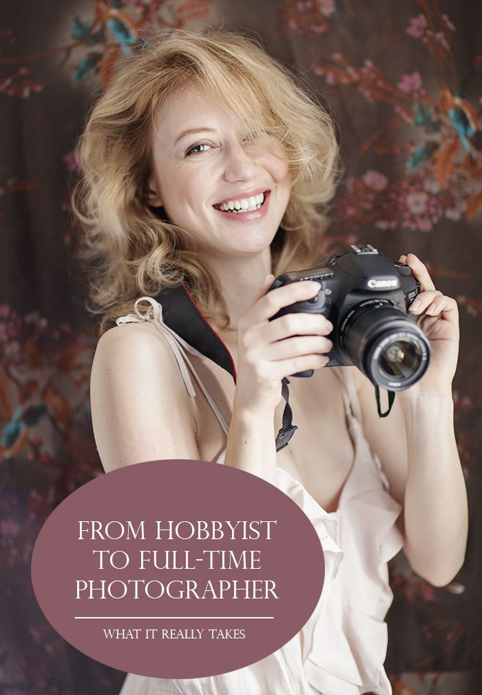Hobby or Business? What it really takes to make the transition from being a hobbyist to being a full-time photographer