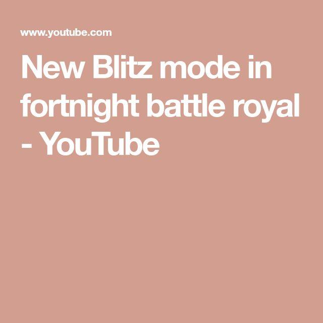New Blitz mode in fortnight battle royal - YouTube