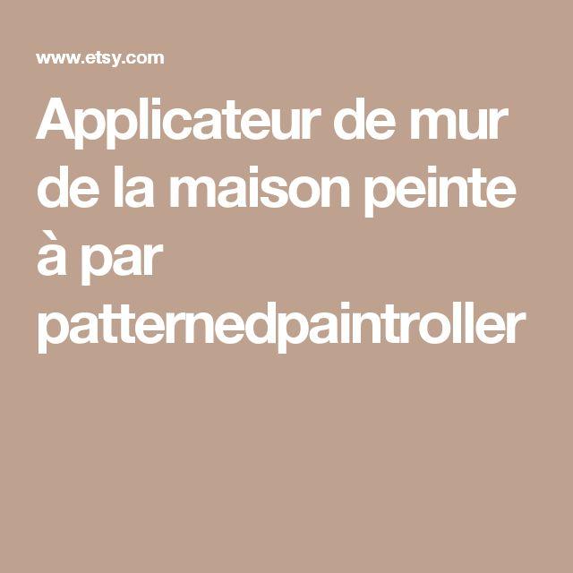 Applicateur de mur de la maison peinte à par patternedpaintroller