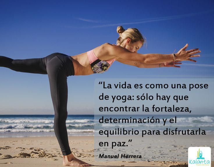 La vida y el yoga.