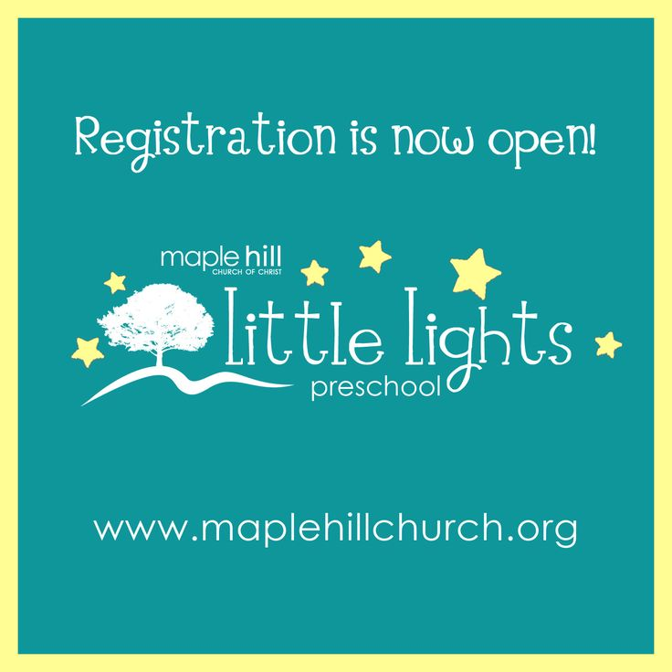 Weu0027re Excited To Announce That Maple Hillu0027s Little Lights Preschool Is Now  Accepting Applications