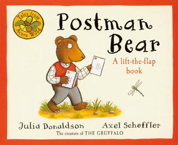 Children's Book - Tales From Acorn Wood: Postman Bear by Julia Donaldson