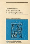 Legal Protection of the Environment in Developing Countries