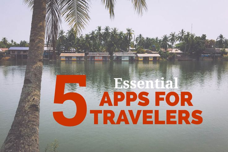 Essential apps for travelers