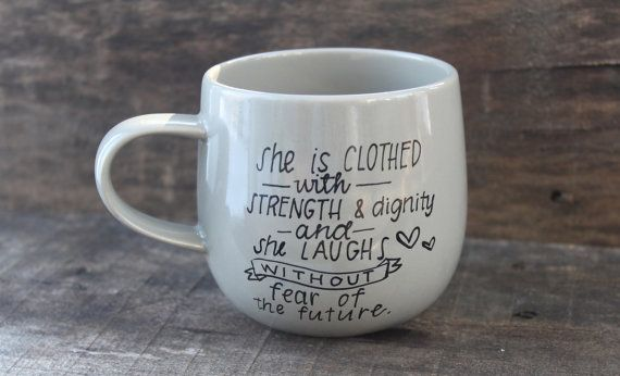Christian Coffee Mug - Hand Painted Mug - Proverbs 31- Bible Verse Mug - Coffee Lover - Christian Gift - Mug for Tea