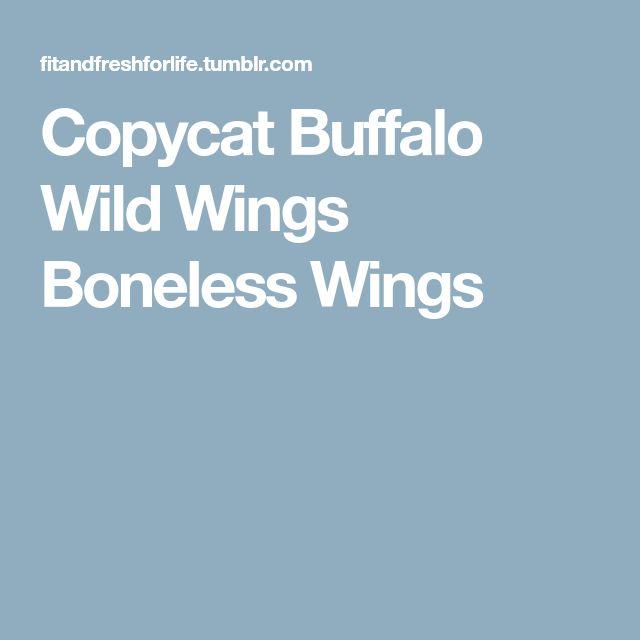 Copycat Buffalo Wild Wings Boneless Wings