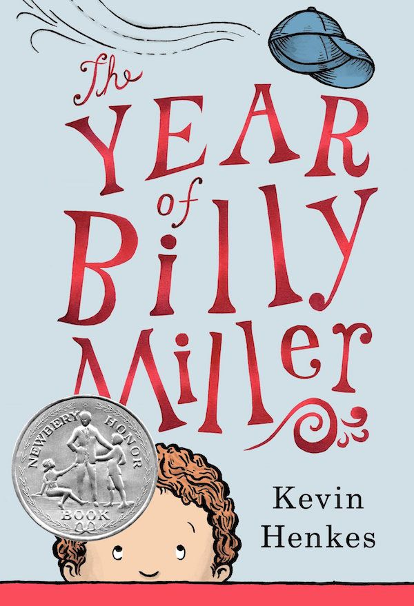 The Year of Billy Miller by Kevin Henkes, Newberry Honor Book 2014 8+