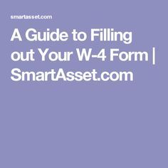 A Guide to Filling out Your W-4 Form | SmartAsset.com