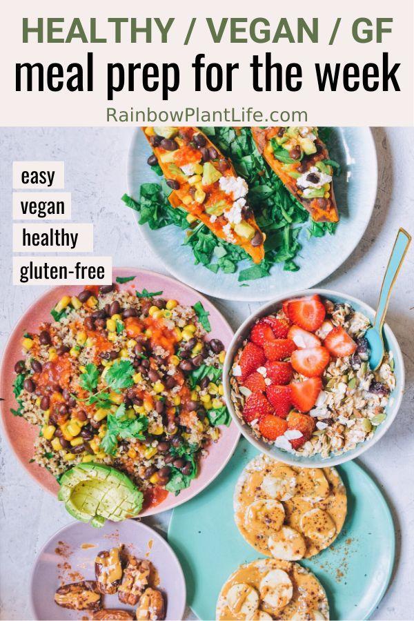 Healthy Vegan Meal Prep For The Week In 2020 Vegan Recipes Healthy Vegan Meal Prep Healthy Instant Pot Recipes