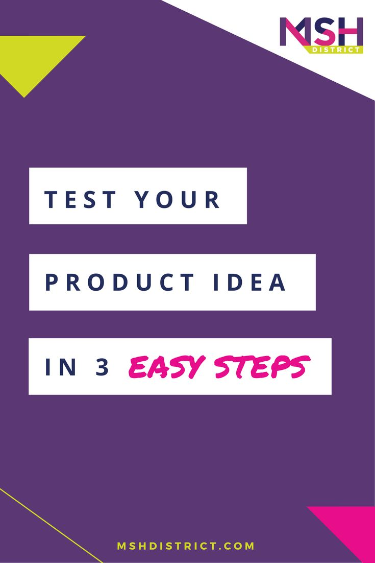 Test Your Idea in 3 Easy Steps — MSH District | Fashion Startup Fund. Don't wait until its too late - get our FREE crap tester today!! There is nothing worse than investing your life savings and months of hard work only to find out you missed the mark and made a product no one will buy.