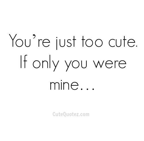 Cute Love Quotes For Her From Him : ... Romantic Love Quotes, Love Quotes For Him, Cute Crushes Quotes For Her