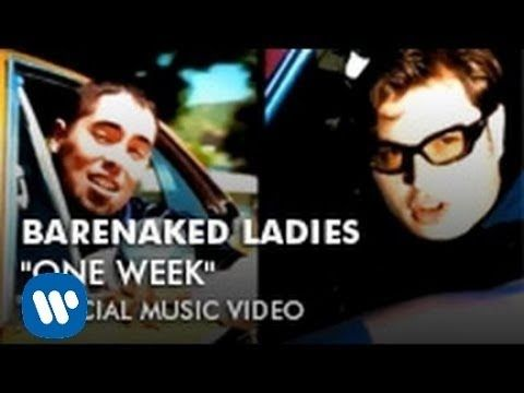 Barenaked Ladies - One Week - Barenaked Ladies is a Canadian rock band. The band is currently composed of Jim Creeggan, Kevin Hearn, Ed Robertson, and Tyler Stewart. Barenaked Ladies formed in 1988 in Scarborough, Ontario as a duo of Robertson and Steven Page.