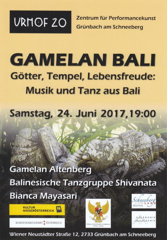 "Saksikan penampilan Grup Musik Gamelan Bali ""Altenberg"" dan Grup Tari ""Shivanata"" Sabtu, 24 Juni 2017, 19:00 URHOF 20: Zentrum für Performancekunst, Grünbach am Schneeberg."