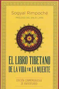 """El libro Tibetano de la vida y de la muerte de Sogyal rimpoché editado por Urano.Hay mensajes que ni el tiempo ni la """"verdad"""" de los opresores son capaces de borrar, que son imposibles de olvidar. El libro tibetano de la vida y de la muerte es más que un ejercicio de difusión del venerado Libro tibetano de los muertos. No en vano incorpora la palabra """"vida"""" en su titulo, pues es también una guía espiritul, una propuesta para encauzar la vida hacia una existencia plena."""