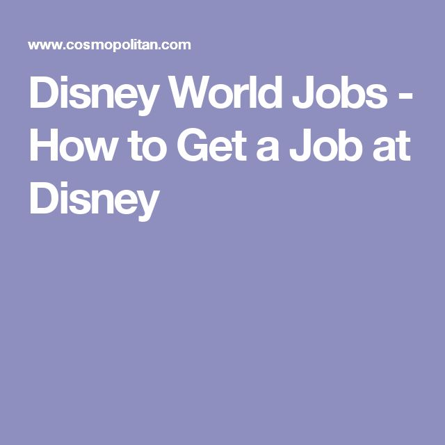 Disney World Jobs - How to Get a Job at Disney