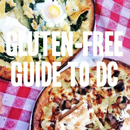 Comprehensive Gluten Free Guide To Restaurants In Dc Byt Published