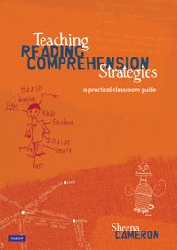 Teaching Reading Comprehension Strategies by Sheena Cameron