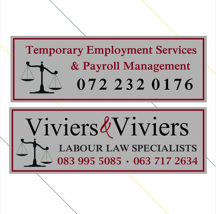 Viviers & Viviers - Labour Law Specialists 083 995 5085 063 717 2634  Temporary Employment Services & Payroll Management 072 232 0176  #labour #labourconsultants #labourlawyer #klerksdorp #potch #Potchefstroom #matlosana #payroll #labourlaw #southafrica #NorthWestProvince