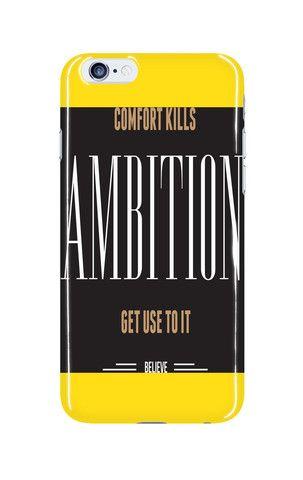Mobile Case - iPhone - Samsung - Tablet - Comfort kills Ambition