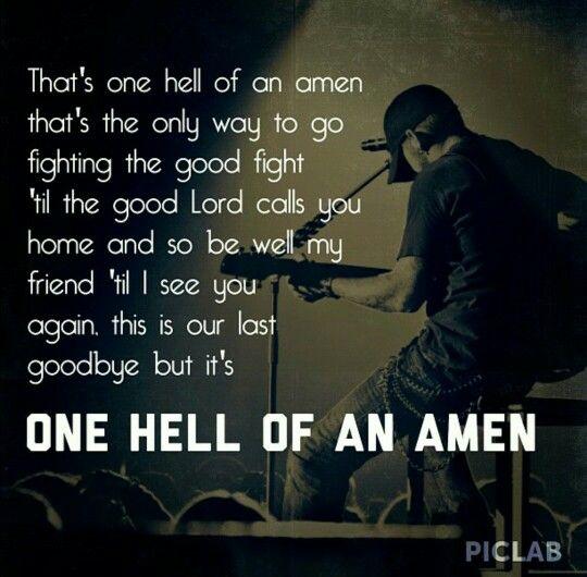 ONE HELL OF AN AMEN BG❤