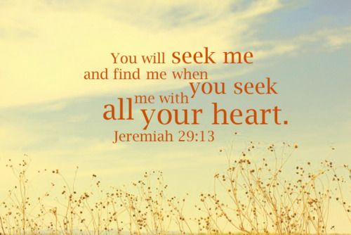 Loveeee: God, Heart, Inspiration, Quotes, Faith, Favorite Verse, Scripture, Jeremiah 29 13, Bible Verses