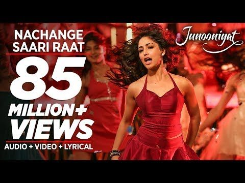 Nachange Saari Raat Full Video Song | JUNOONIYAT | Pulkit Samrat,Yami Gautam| T-Series - YouTube