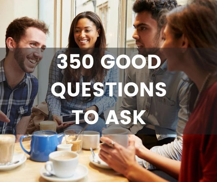 A ridiculously long list of good questions to ask. Lots of fun, creative, thought provoking questions to choose from. Time for some great conversations.