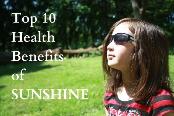 10 Health Benefits of Sunshine – Get OUTSIDE!