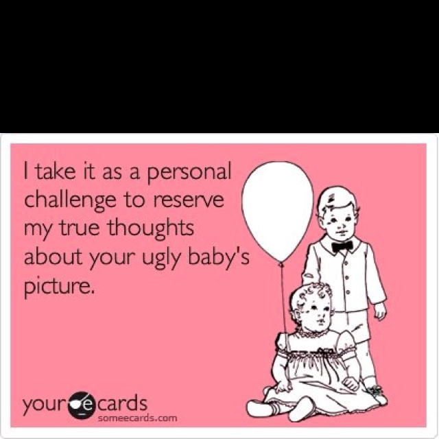 Ugly baby pictures lol