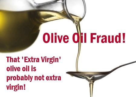 Many of us want to use 'extra virgin olive oil' for all the wonderful health benefits and taste, but  when you go to the trouble of seeking it out, and spending the extra money, there is a high chance that it is not virgin at all!  That olive oil  is likely to be a fraud. A