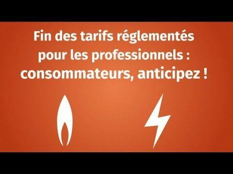 Fin des tarifs réglementés - Commission de Régulation de l'Energie