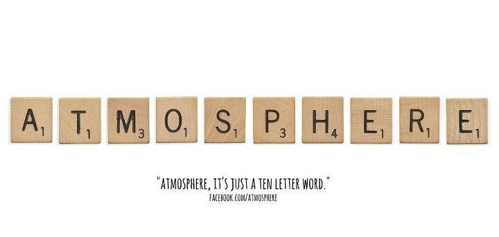 Just A Ten Letter Word  Atmosphere