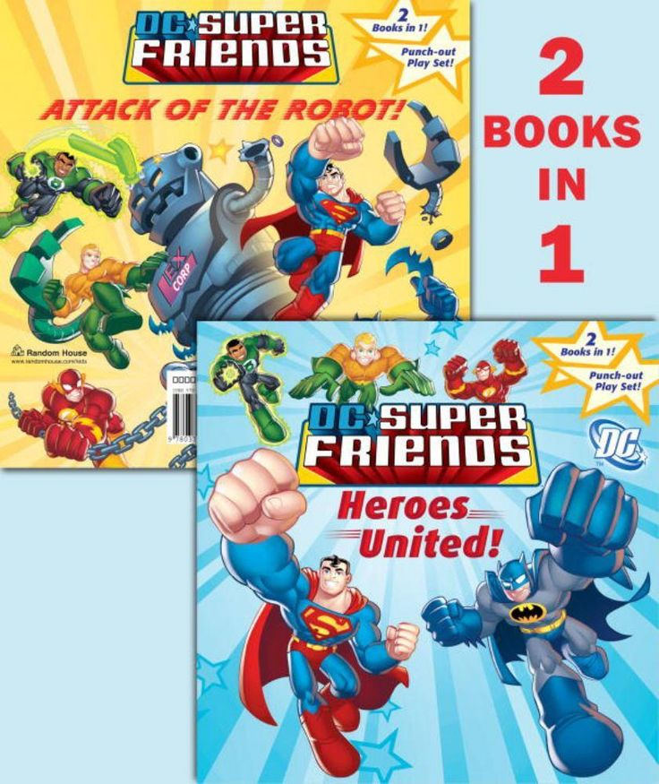Heroes United!/Attack of the Robot (DC Super Friends)
