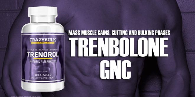 Trenbolone Gnc Read More Here Muscle Supplements Fast Muscle Growth Gnc