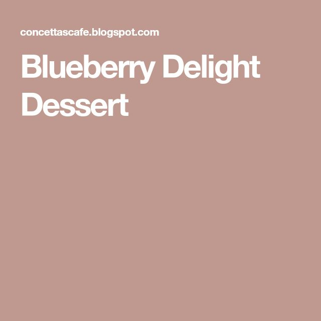 Blueberry Delight Dessert