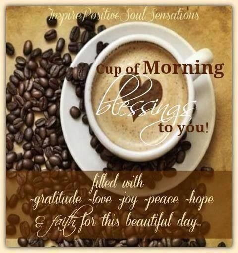 Morning blessings | I love coffee, Morning coffee, Coffee cafe