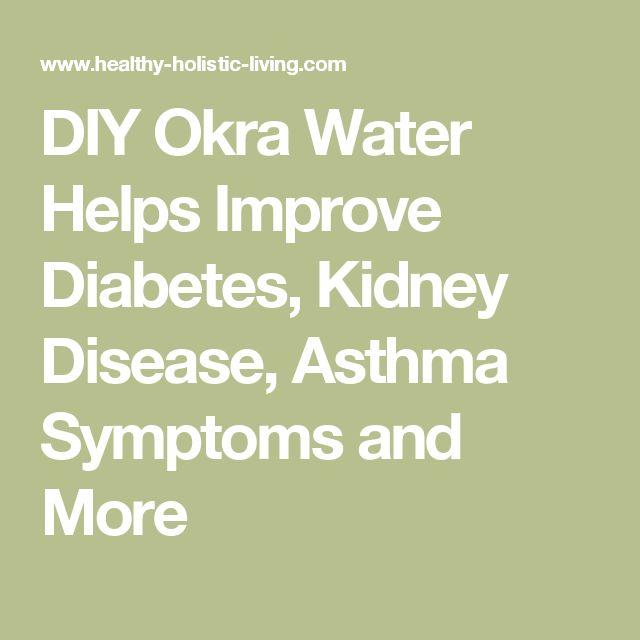 DIY Okra Water Helps Improve Diabetes, Kidney Disease, Asthma Symptoms and More