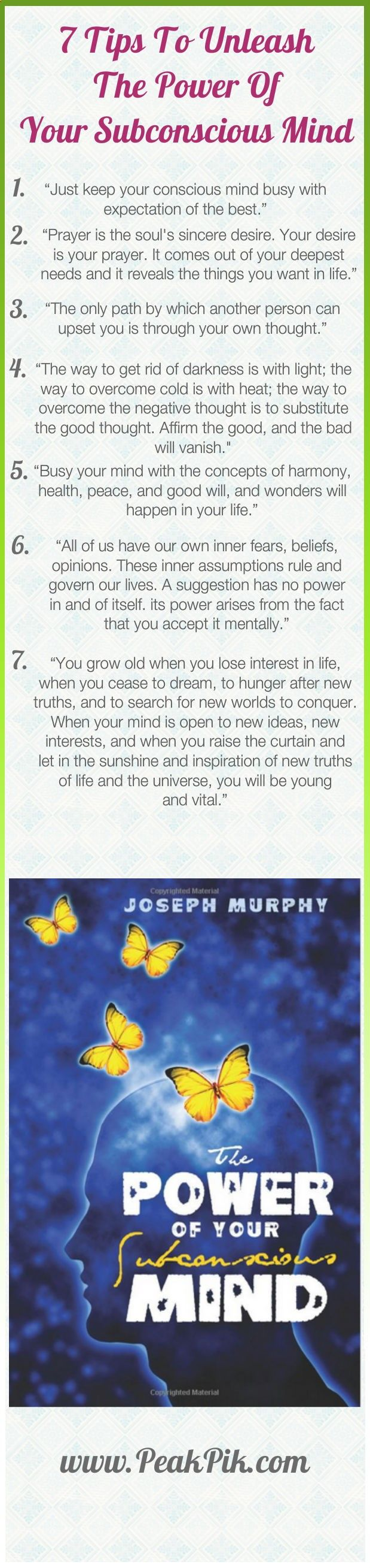 In The Power of Your Subconscious Mind, Dr. Joseph Murphy gives you the tools you will need to unlock the awesome powers of your subconscious mind. You can improve your relationships, your finances, your physical well-being. Once you learn howhttp://peakpik.com/blog/books/power-of-positive-thinking-how-to-unleash-your-subconscious-minds-power/