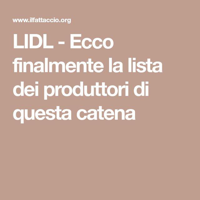 LIDL - Ecco finalmente la lista dei produttori di questa catena