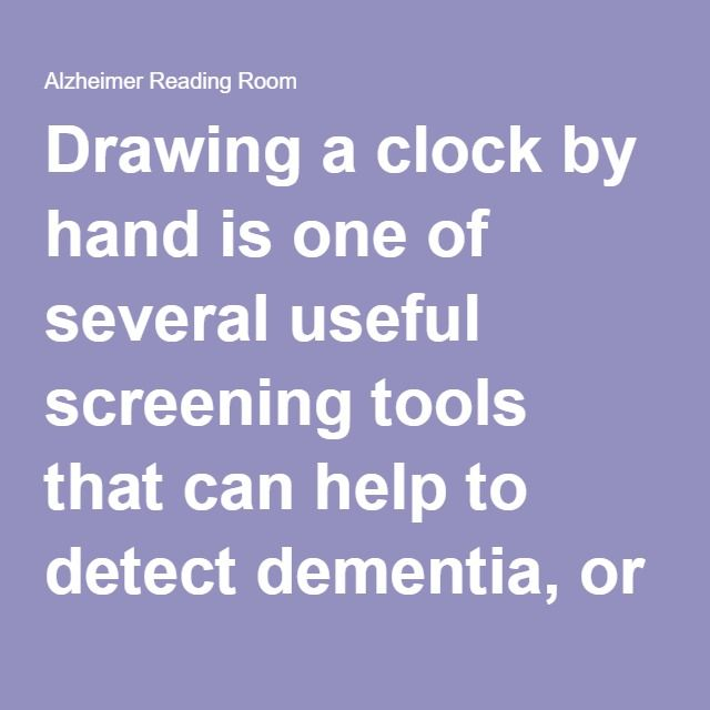 Drawing a clock by hand is one of several useful screening tools that can help to detect dementia, or Alzheimer's.