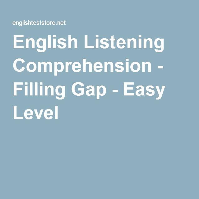 English Listening Comprehension - Filling Gap - Easy Level
