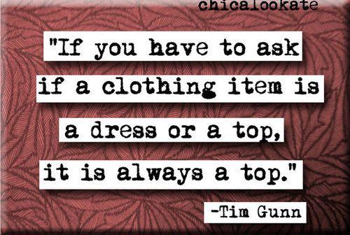 thank you, Tim Gunn.