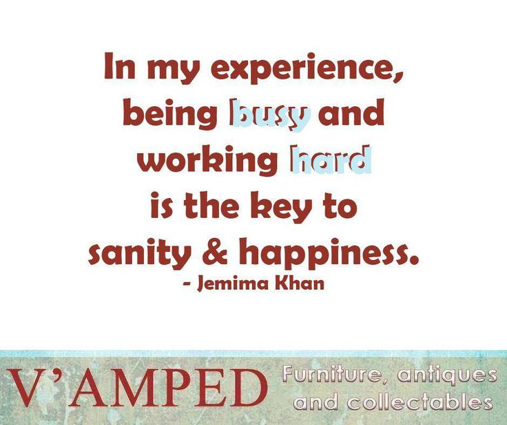 """In my experience, being busy and working hard is the key to sanity & happiness."" - Jemima Khan #SundayMotivation #VampedFurniture"
