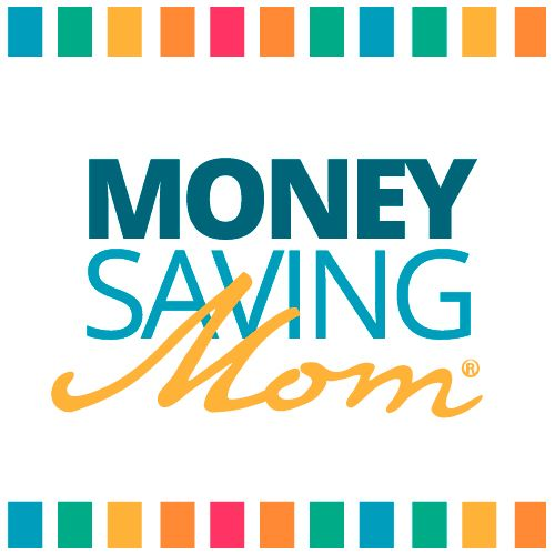 Money Saving Mom® - Helping You Be a Better Home Economist
