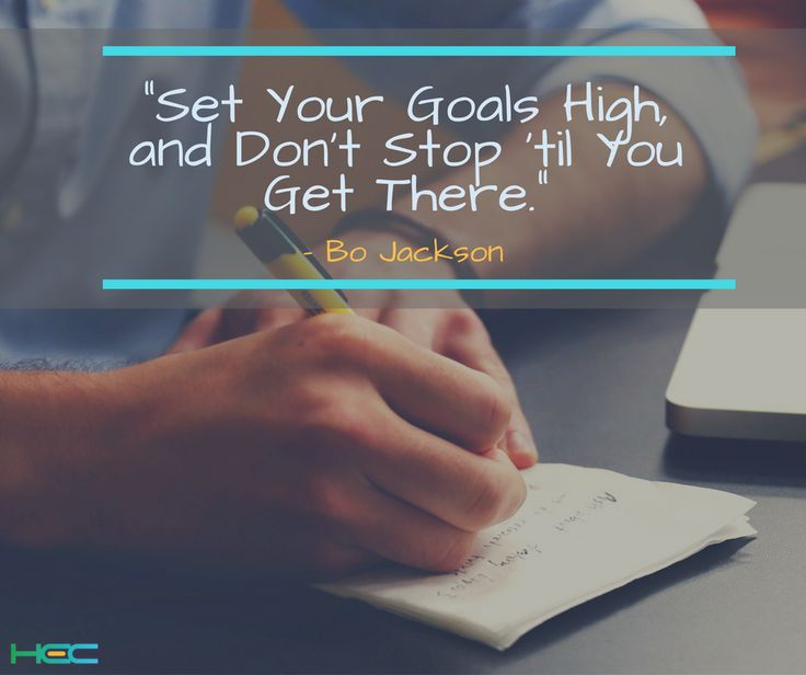 """Set your goals high, and don't stop 'til you get there."" #BoJackson   #HEC #RUSHtoSUCCESS #MondayMotivation"